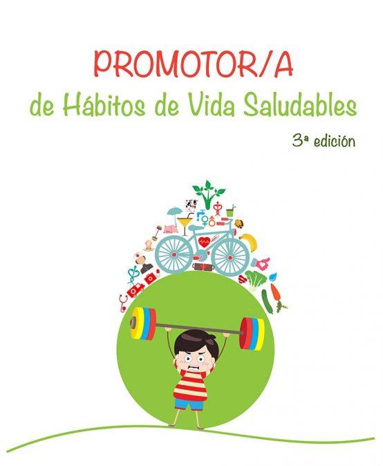 Promotor/a de Hábitos de Vida Saludables (3ª edición)